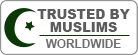 Trusted by Muslims Worldwide